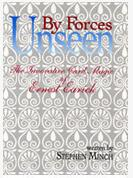 Forces Unseen by Stephen Minch