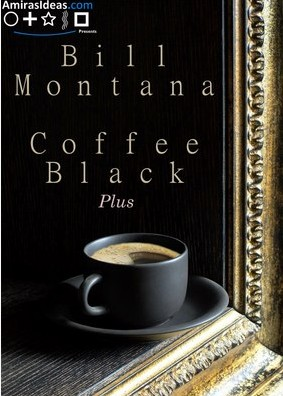 Coffee Black by Bill Montana