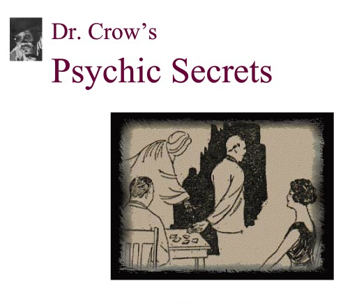 Dr Crow's Psychic Secrets by Bob Cassidy
