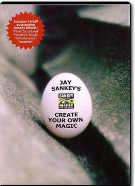 Create Your Own Magic by Jay Sankey