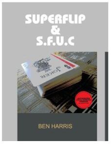 SuperFlip & S.F.U.C by Ben Harris