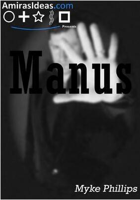 Manus by Myke Phillips