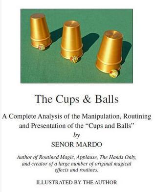 The Cups & Balls by Senor Mardo