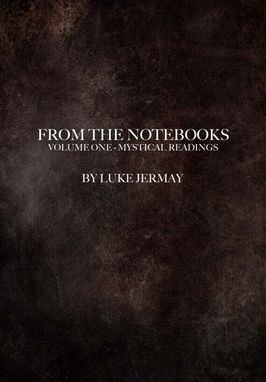 From The Notebooks Vol 1 by Luke Jermay