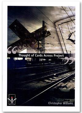 Thought Of Cards Across Project by Christopher Williams