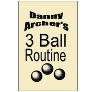 3 Ball Routine by Danny Archer