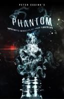 Phantom by Peter Eggink