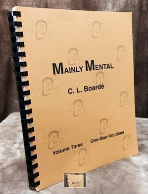 Mainly Mental Vol 3 One Man Routines by C. L. Boarde