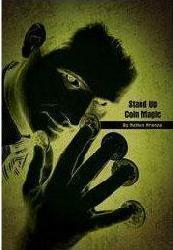 Stand Up Coin Magic by Nathan Kranzo