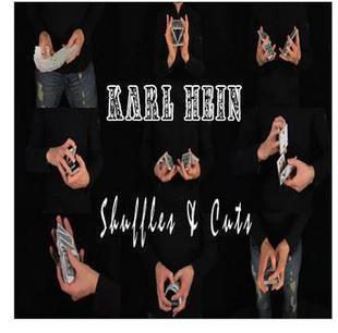 Heinous False Shuffles & Cuts by Karl Hein