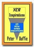 New Inspiration by Peter Duffie
