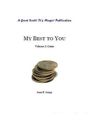 My Best To You Coins by Scott F. Guinn