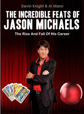 The Incredible Feats of Jason Michaels by Al Mann