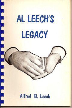 Al Leech's Legacy by Al Leech
