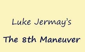 The 8th Maneuver By Luke Jermay