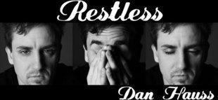 Restless by Dan Hauss 3 Volume set