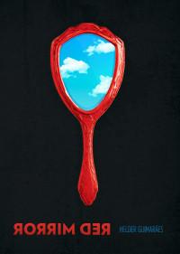 Red Mirror by Helder Guimaraes