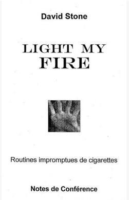 Light My Fire by David Stone