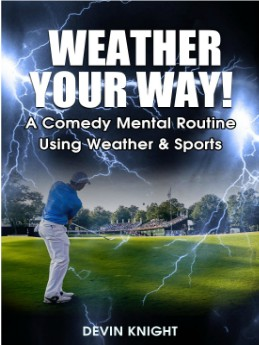 Weather Your Way by Devin Knight