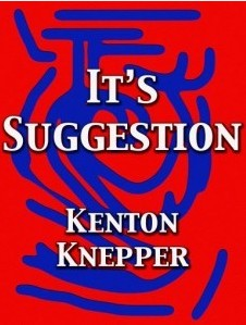It's Suggestion by Kenton Knepper