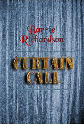 Curtain Call by Barrie Richardson