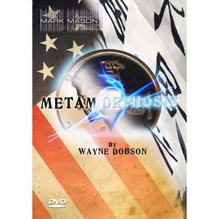 Metamorphosis by Wayne Dobson and Mark Mason