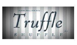 Truffle Shuffle by Derek DelGaudio