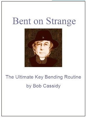 Bent On Strange by Bob Cassidy