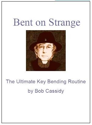 Bent On Strange by Bob Cassidy