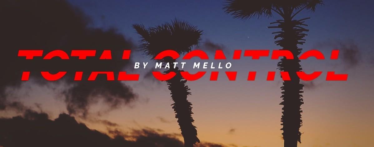 Total Control by Matt Mello