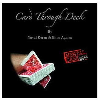 Card Through Deck by Yuval Keren & Elian Agaian