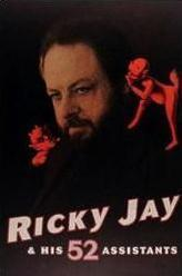 Ricky Jay & His 52 Assistants