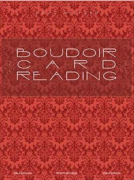 Boudoir Card Reading by Docc Hilford