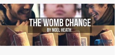 The Womb Change by Noel Heath
