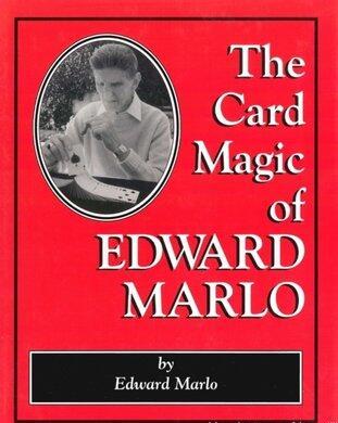 The Card Magic of Edward Marlo by Edward Marlo