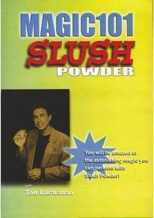 Slush Powder by Tod Buchanan