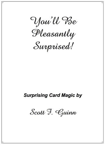 You'll Be Pleasantly Surprised! by Scott F Guinn