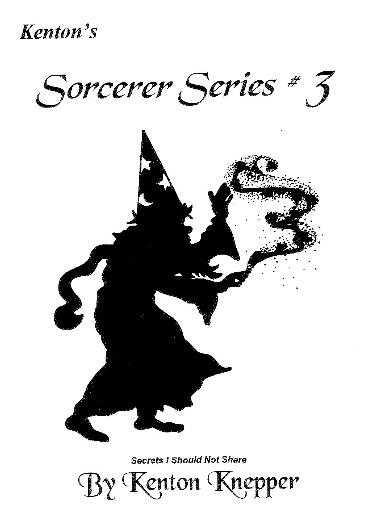 Sorcerer Series 3 by Kenton Knepper