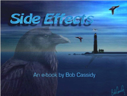 Side Effects by Bob Cassidy