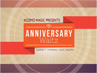 The Anniversary Waltz Project by Garrett Thomas & Doc Eason