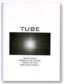 Tube by Jason Messina