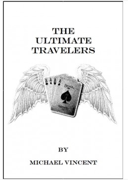 The Ultimate Travelers by Michael Vincent