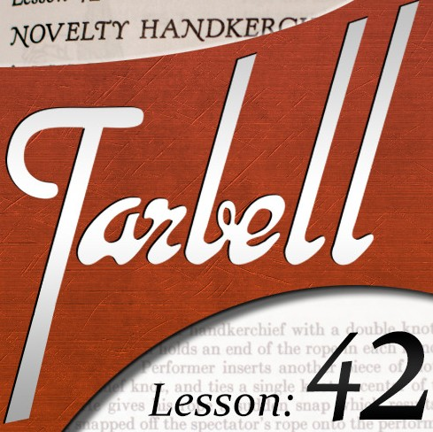 Tarbell 42 Novelty Handkerchief Magic