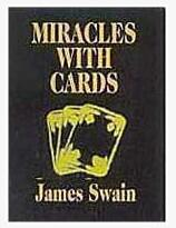 Miracles With Cards by James Swain 3 Volume set