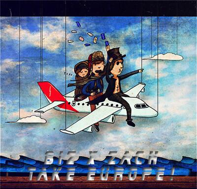 Take Europe! by Biz x Zach