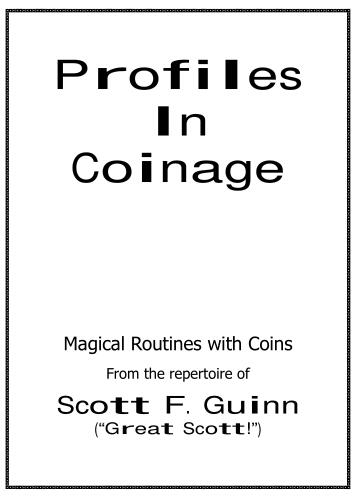 Profiles In Coinage by Scott F Guinn