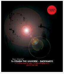 Through The UniverseBackwards by Ben Harris