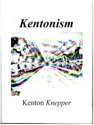 Kentonism by Kenton Knepper
