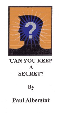 Can You Keep A Secret by Paul Alberstat