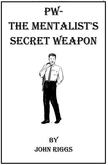 PW The Mentalist's Secret Weapon by John Riggs